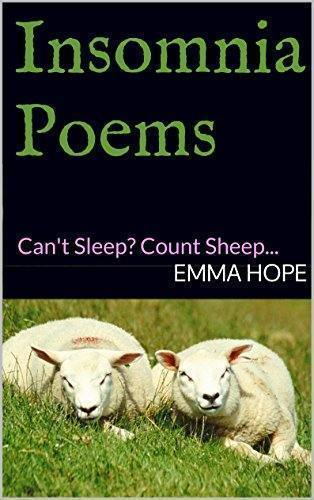 Insomnia Poems: Can't Sleep? Count Sheep…